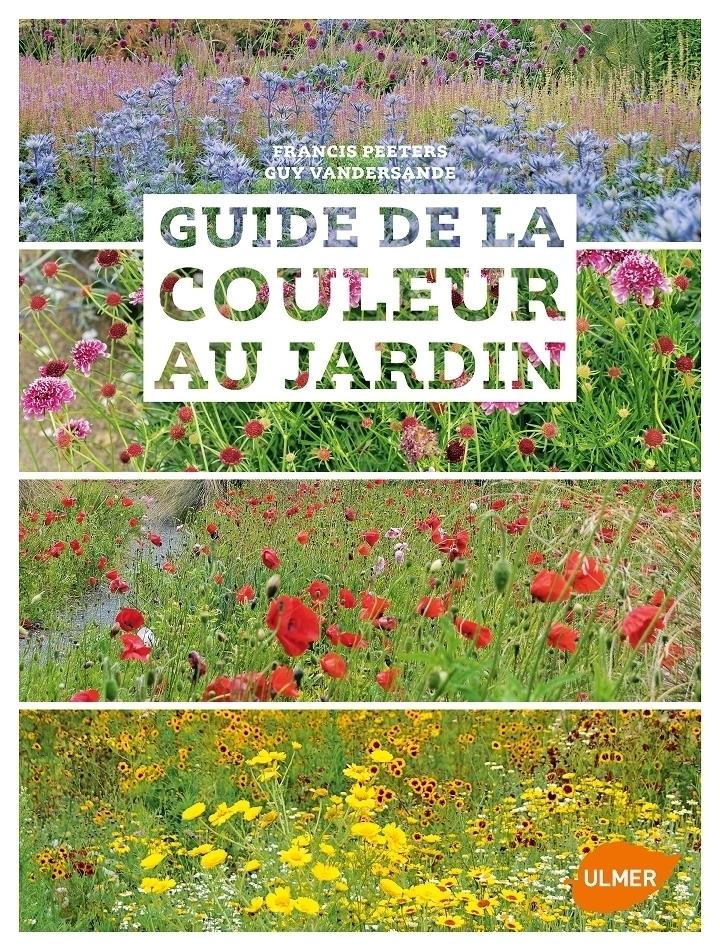 Guide de la couleur au jardin de francis peeters et guy for Au jardin de la nymphe bleue