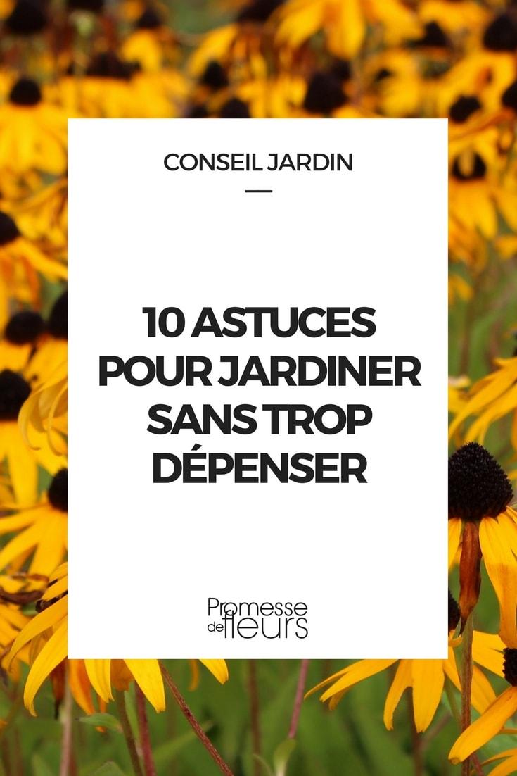 10 astuces pour jardiner sans trop dépenser