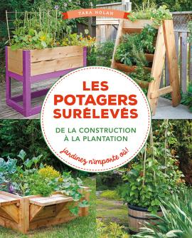 potager sur lev pourquoi comment construire blog promesse de fleurs. Black Bedroom Furniture Sets. Home Design Ideas