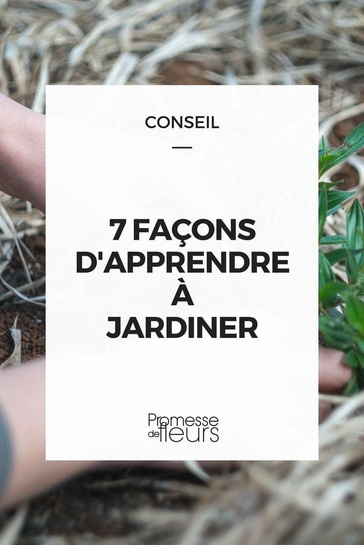 7 façons d'apprendre à jardiner