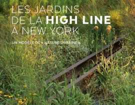 Les jardins de la High Line à New York, un modèle de «nature urbaine» - Ulmer