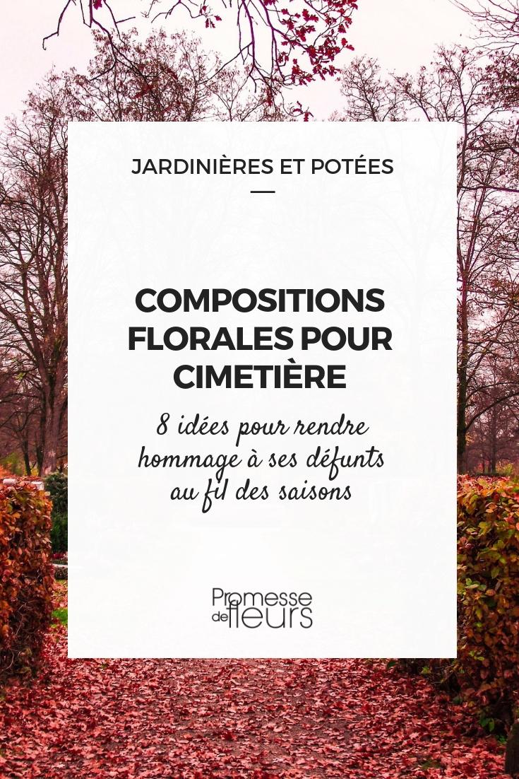 fleurs pour cimetière : idées de compositions
