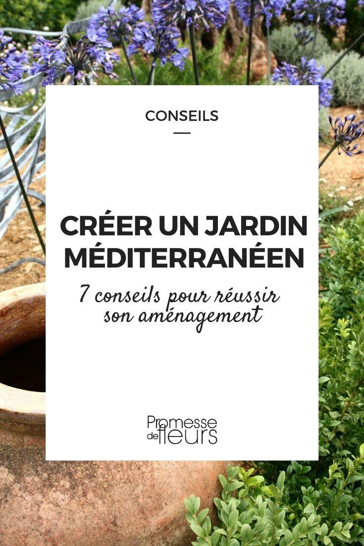 créer un jardin provençal ou méditerranéen